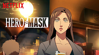 HERO MASK (2018) on Netflix in Finland
