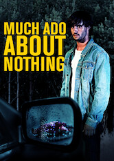 Search netflix Much Ado About Nothing