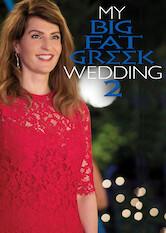 Search netflix My Big Fat Greek Wedding 2