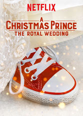 A Christmas Prince: The Royal Wedding Netflix BR (Brazil)