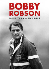 Bobby Robson: More Than a Manager Netflix BR (Brazil)