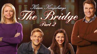 Karen Kingsbury's The Bridge 2