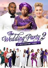 The Wedding Party 2: Destination Dubai a poszter Sorozat figyelőn