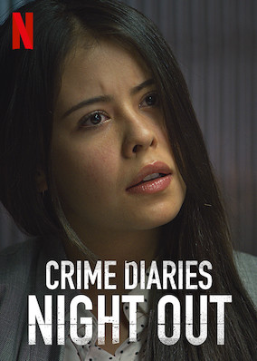 Crime Diaries: Night Out