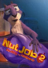 Search netflix The Nut Job 2: Nutty by Nature